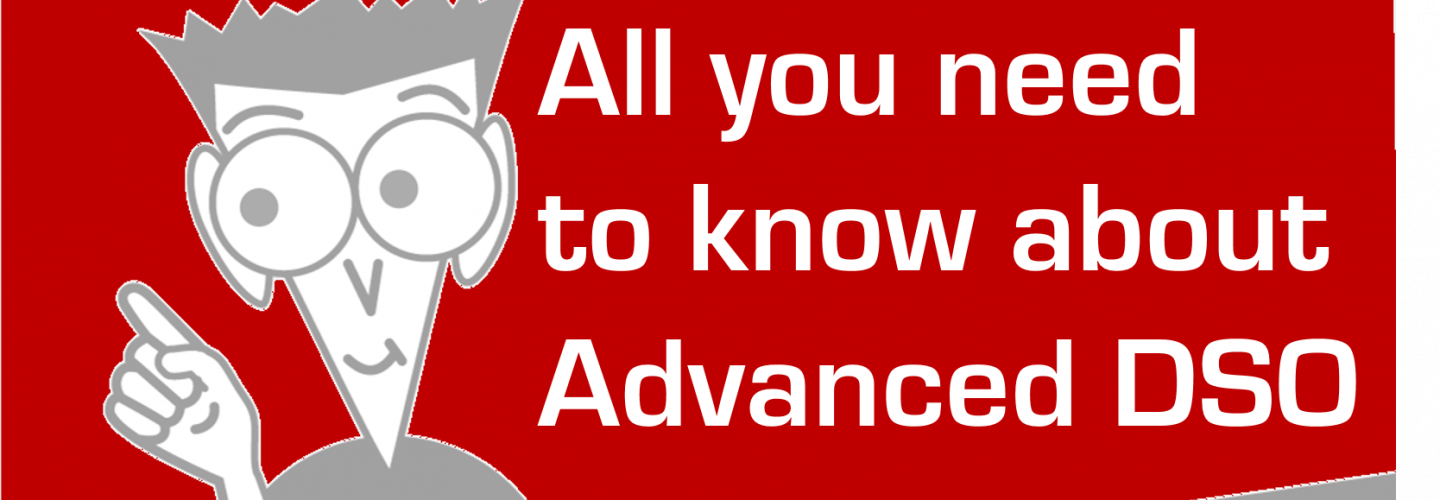 All you need to know about Advanced DSOs…