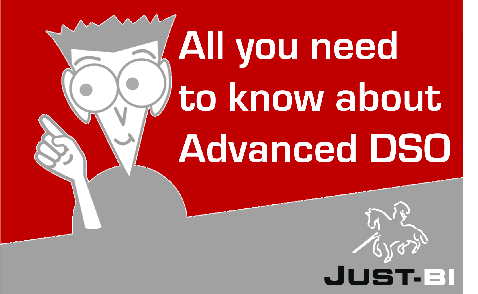 All you need to know about Advanced DSOs    - Just - BI
